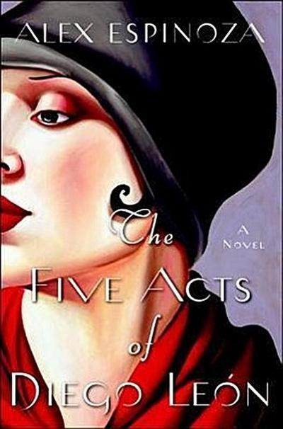 The Five Acts of Diego Leon