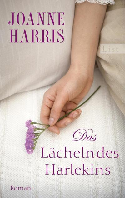 Das Lächeln des Harlekins - List TB. - , Deutsch, Joanne Harris, Roman, Roman
