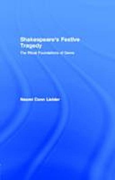 Shakespeare's Festive Tragedy