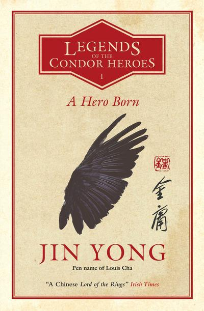 Legends of the Condor Heroes - A Hero Born