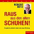 Raus aus den alten Schuhen!, 6 Audio-CDs