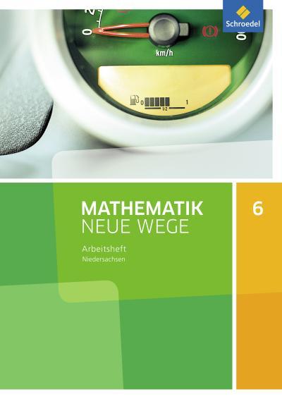 Mathematik Neue Wege SI - Ausgabe 2015 G9 für Niedersachsen