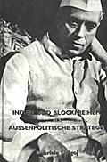 Indien und Blockfreiheit als aussenpolitische Strategie