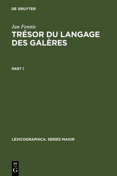 Trésor du langage des galères