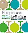 Expressküche   ; Deutsch; , über 1000 farb. F ...