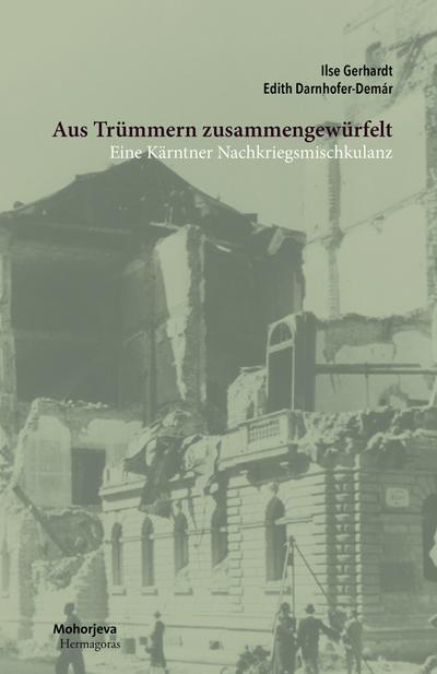 Aus Trümmern zusammengewürfelt