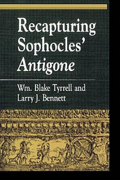 Recapturing Sophocles' Antigone