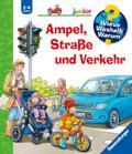 Ampel, Straße und Verkehr (Wieso? Weshalb? Wa ...
