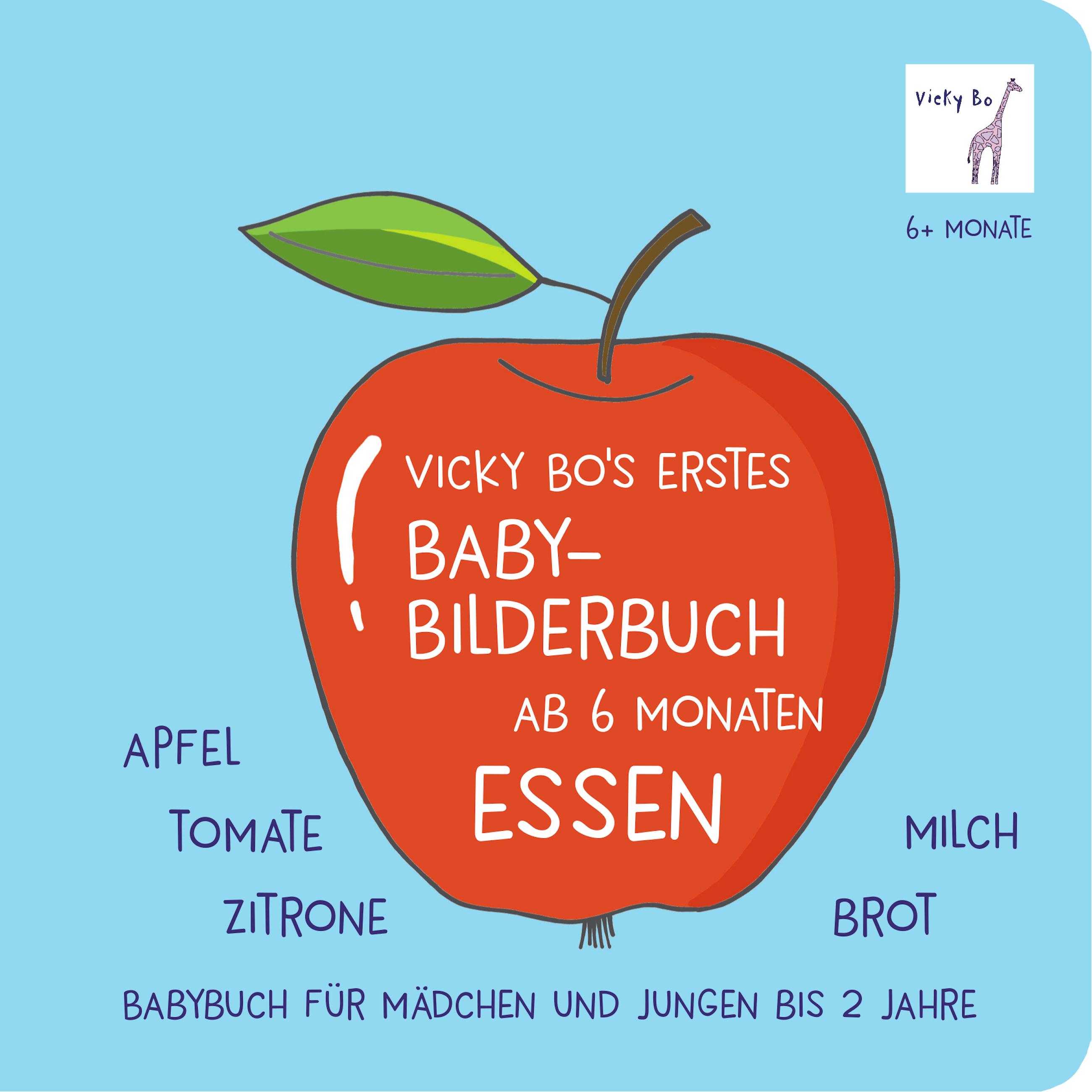 Vicky Bo's erstes Baby-Bilderbuch ab 6 Monaten - Essen,