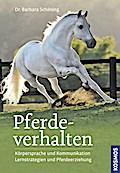 Pferdeverhalten (Doppelband); Körpersprache u ...