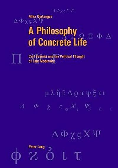 A Philosophy of Concrete Life