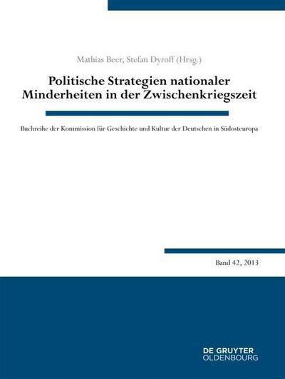 Politische Strategien nationaler Minderheiten in der Zwischenkriegszeit