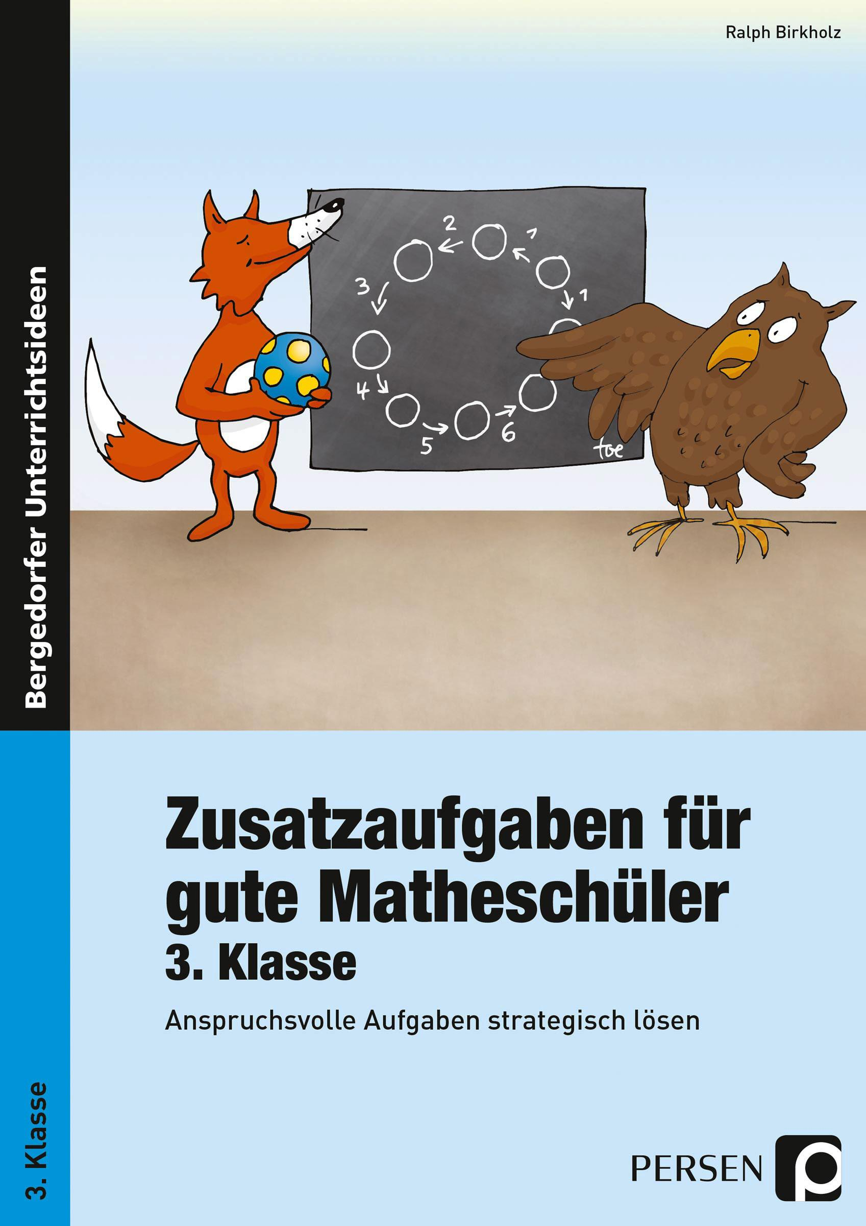 Ralph Birkholz Zusatzaufgaben für gute Matheschüler 3. Klasse