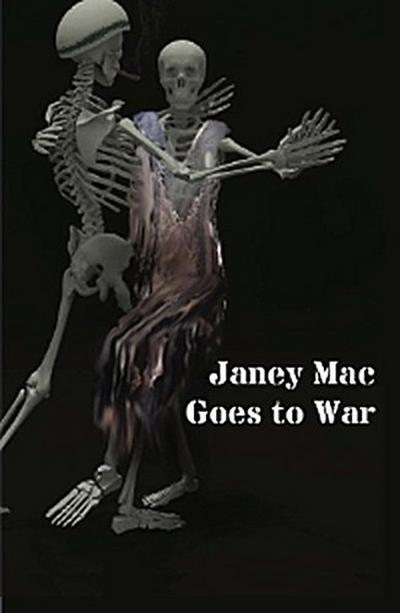 Janey Mac Goes to War