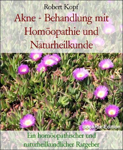 Akne - Behandlung mit Homöopathie und Naturheilkunde