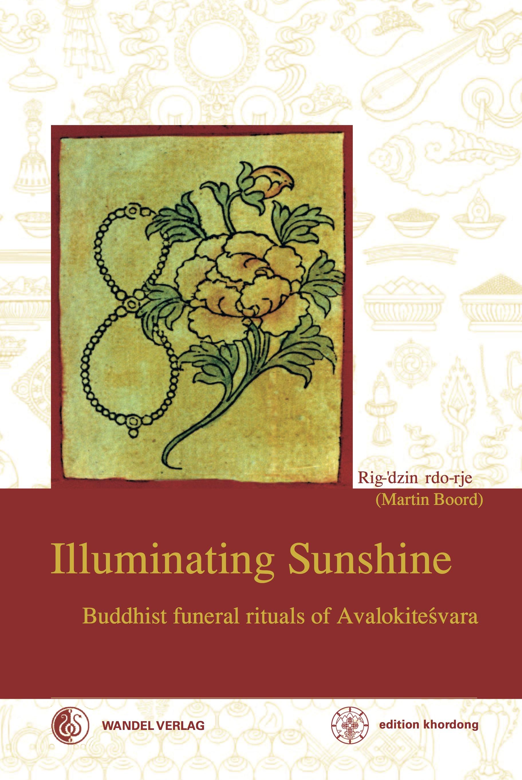 Illuminating Sunshine Martin J (Rig-'dzin rdo-rje) Boord