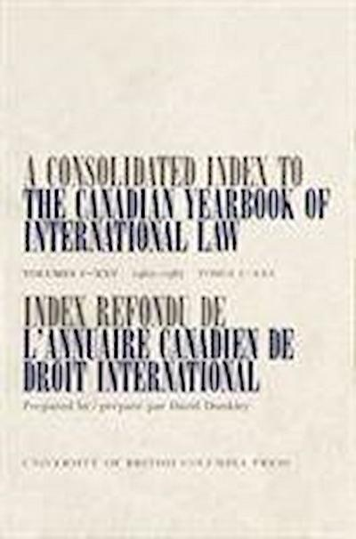A Consolidated Index to the Canadian Yearbook of International Law