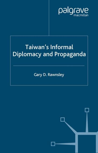 Taiwan's Informal Diplomacy and Propaganda