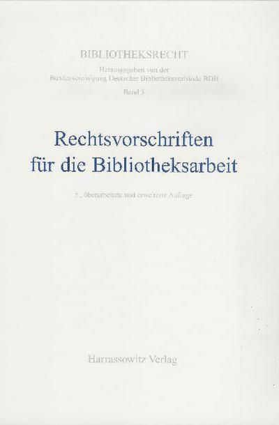 Rechtsvorschriften für die Bibliotheksarbeit