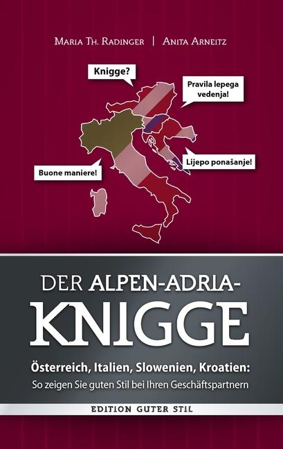 Der Alpen-Adria-Knigge - Maria Th. Radinger -  9783842354791