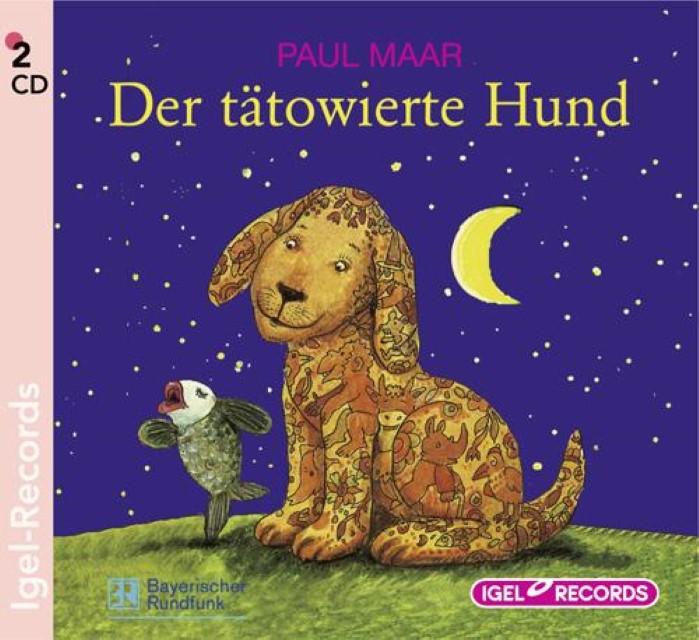 Der tätowierte Hund. 2 CDs Paul Maar
