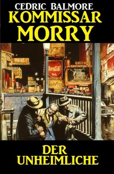Kommissar Morry - Der Unheimliche