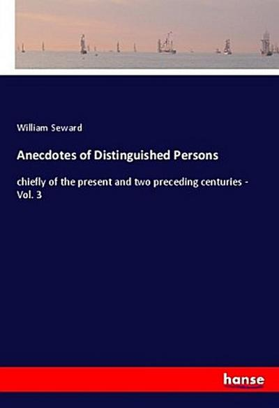 Anecdotes of Distinguished Persons