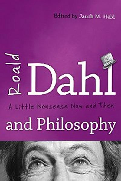 Roald Dahl and Philosophy