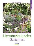 Gartenlust 2018 Literatur-Wochenkalender