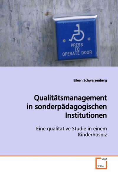 Qualitätsmanagement in sonderpädagogischen Institutionen
