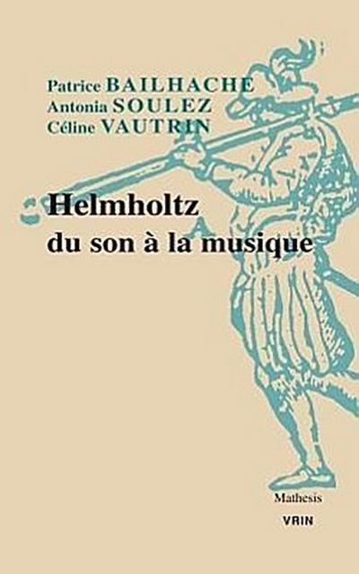 Helmholtz Du Son a la Musique