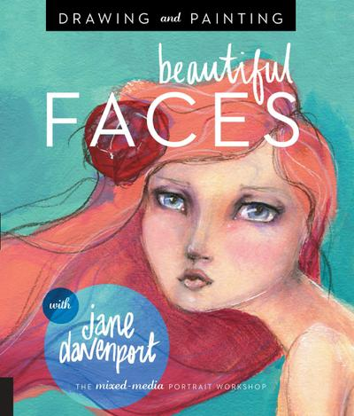 Drawing and Painting Beautiful Faces
