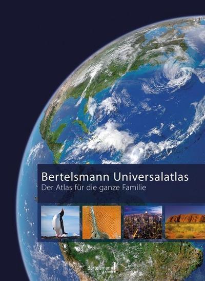 Bertelsmann Universalatlas: Der Atlas für die ganze Familie(2013 edition)