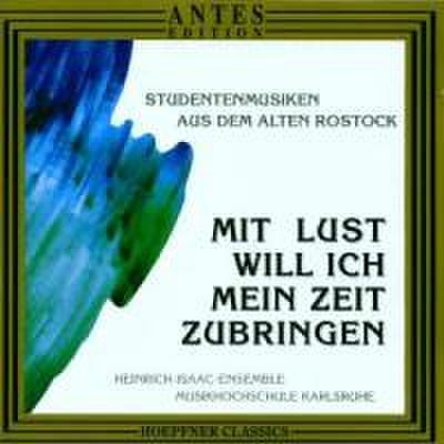 Studentenmusiken Aus Dem Alten Rostock