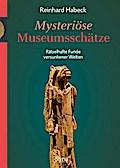 Mysteriöse Museumsschätze