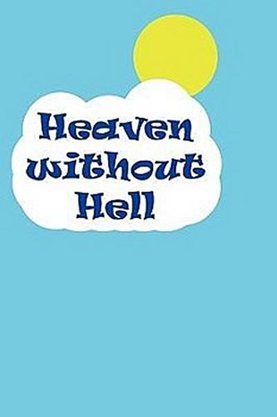 Heaven Without Hell