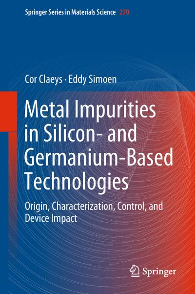 Metal Impurities in Silicon and Germanium-Based Technologies