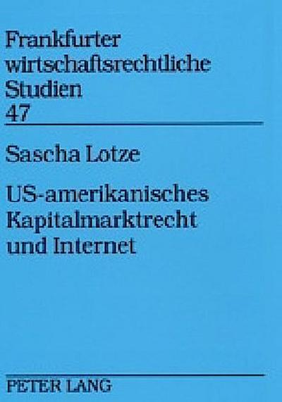 US-amerikanisches Kapitalmarktrecht und Internet
