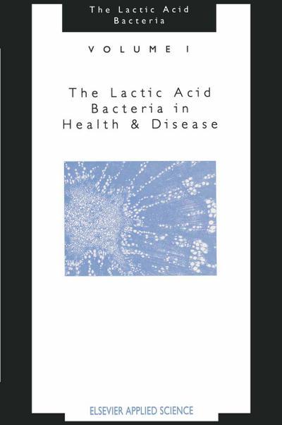 Lactic Acid Bacteria:Volume 1
