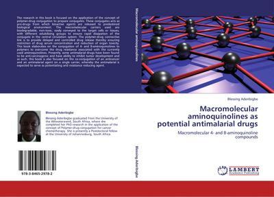 Macromolecular aminoquinolines as potential antimalarial drugs