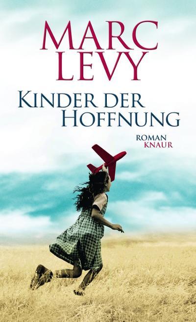 Kinder der Hoffnung: Roman