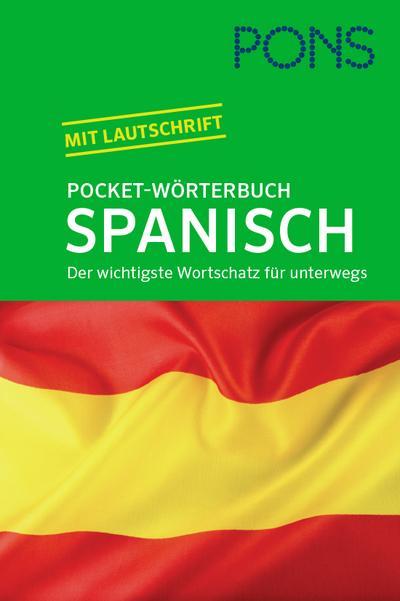 PONS Pocket-Wörterbuch Spanisch: Spanisch - Deutsch / Deutsch - Spanisch. Der wichtigste Wortschatz für unterwegs zum Mitnehmen