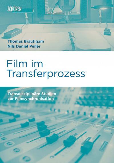 Film im Transferprozess