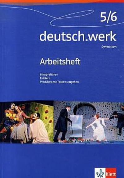 deutsch.werk, Allgemeine Ausgabe Gymnasium 9./10. Schuljahr, Arbeitsheft
