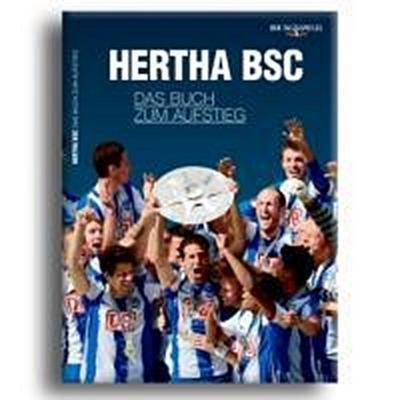 Hertha BSC – das Buch zum Aufstieg: Die Saison 2010/2011