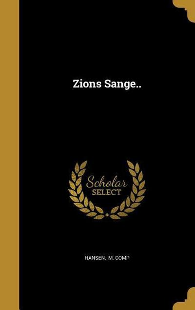 ZIONS SANGE