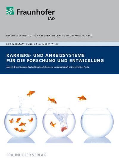 Karriere- und Anreizsysteme für die Forschung und Entwicklung