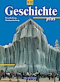 Geschichte plus 9./10. Schuljahr - Schülerbuch - Brandenburg - Neubearbeitung