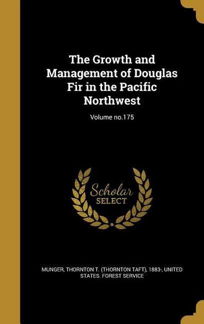 GROWTH & MGMT OF DOUGLAS FIR I