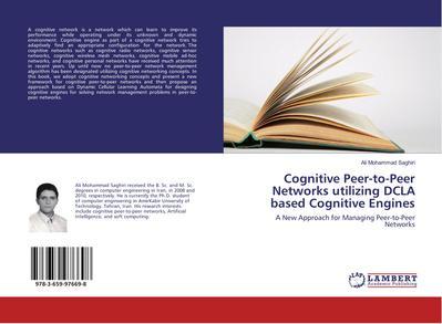 Cognitive Peer-to-Peer Networks utilizing DCLA based Cognitive Engines